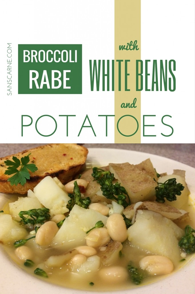 Broccoli Rabe with White Beans and Potatoes on Sans Carne